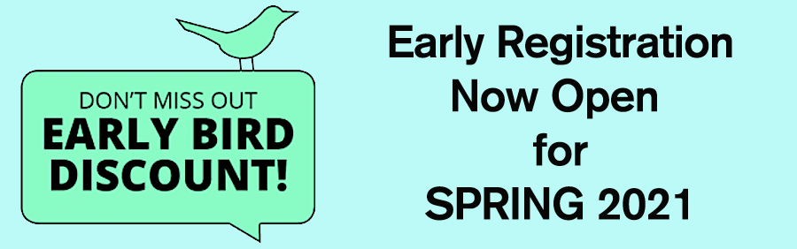 It's time for early registration for spring 2021